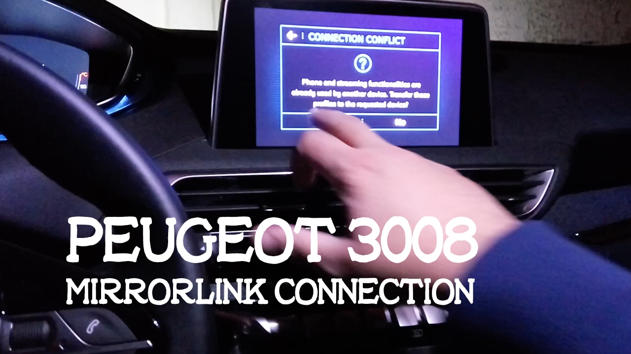 How To Connect Smartphone via MirrorLink / Peugeot 3008 / EN SUBS