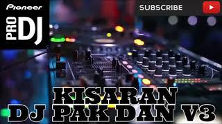DJ PAK DAN V3 BREAKBEAT NONSTOP TERBARU 2018 (((SUPER BASS)))