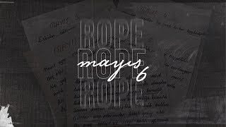 Rope - Mayis 6    Resimi