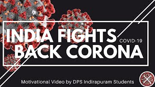 DPS Indirapuram Students Fight Back Novel Coronavirus COVID-19