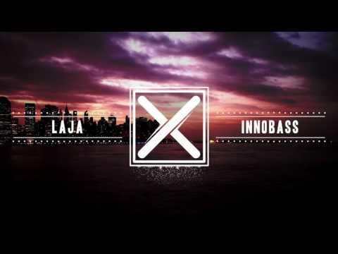 INNOBASS - Laja (Original Mix)