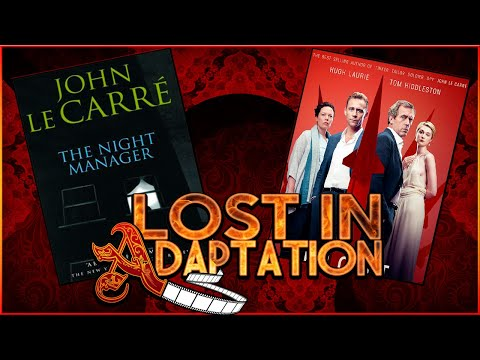 The Night Manager ~ Lost In Adaptation