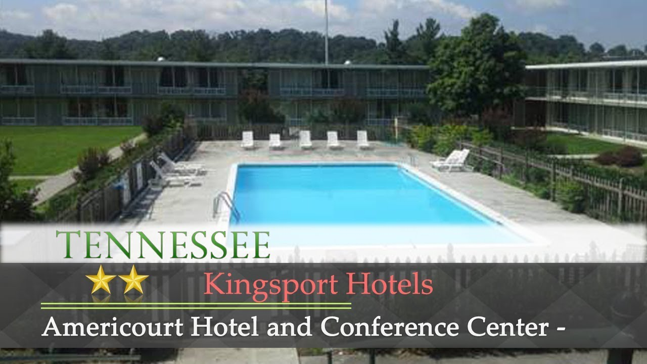 Americourt Hotel Mountain City Americourt Hotel And Conference Center Kingsport Kingsport