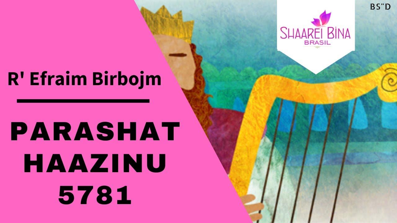 Parashat Haazinu 5781/ 2020