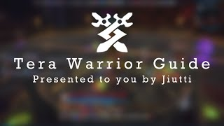 Repeat youtube video TERA | A Definitive Warrior Guide (DPS)