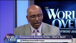 World Over - 2016-05-05 – 2016 Presidential Race, Michael Steele with Raymond Arroyo