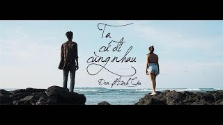 en ta c i cng nhau ft linh co prod by i tu official mv