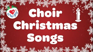 Choir Christmas Songs Playlist | Christmas Songs and Carols