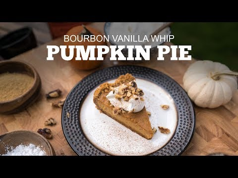 Smoked Pumpkin Pie with Bourbon Vanilla Whip!