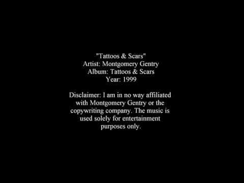 Tattoos & Scars - Montgomery Gentry [Lyrics]