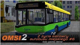 """OMSI 2 - #72 """"Z życia kierowcy autobusu miejskiego #6"""""""