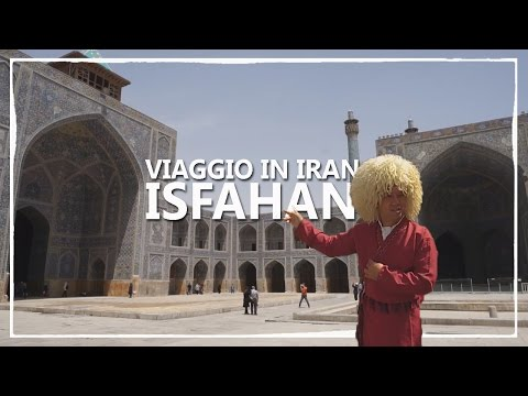 Viaggio Fai Da Te In IRAN EP.4 (ISFAHAN) ✈ Vlog