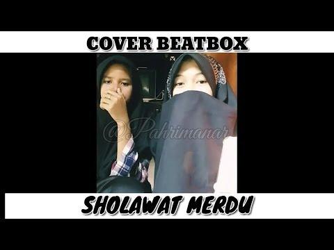 Sholawat Merdu Cover Beatbox Pahri Manar