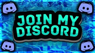 JOIN MY DISCORD!