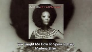 You Taught Me How To Speak In Love - Marlena Shaw