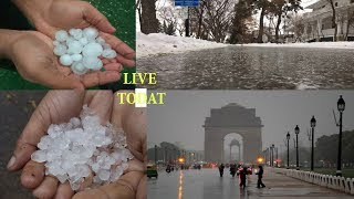 Ice Rain In Delhi NCR Today Live Video 2019 (WEATHER REPORT)
