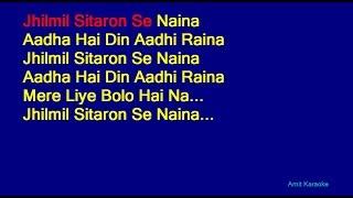 Jhilmil Sitaron Se Naina - Kishore Kumar Hindi Full Karaoke with Lyrics