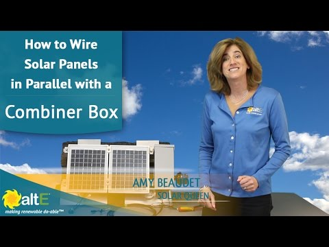 How To Wire Solar Panels In Parallel With Combiner Box