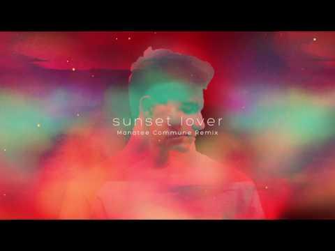 Petit Biscuit - Sunset Lover (Manatee Commune Remix)
