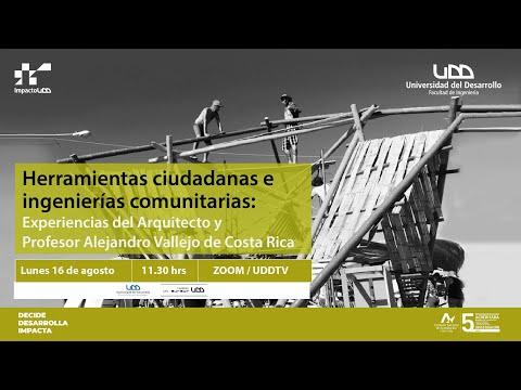 Charla   Herramientas Ciudadanas e Ingenierías comunitarias: Experiencias del arquitecto Alejandro Vallejo