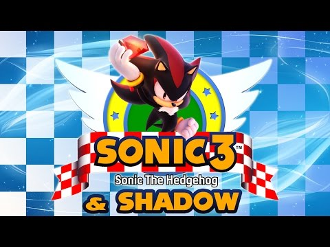 Sonic 3 \u0026 Shadow - Walkthrough