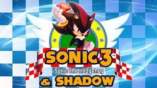 Sonic 3 & Shadow - Walkthrough