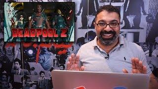 Trailer Reaction بالعربي | التريلر الثانية لفيلم Deadpool 2 | فيلم جامد