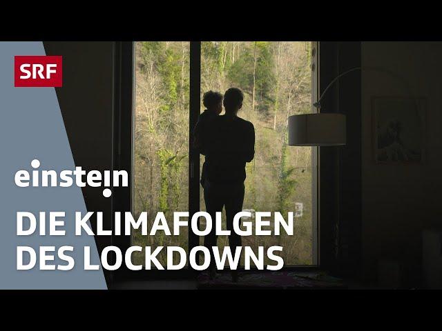 Corona: Wie wirkt der Lockdown auf uns und das Klima? | SRF Einstein