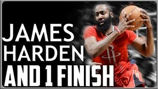 James Harden And 1 Finish: Basketball Moves