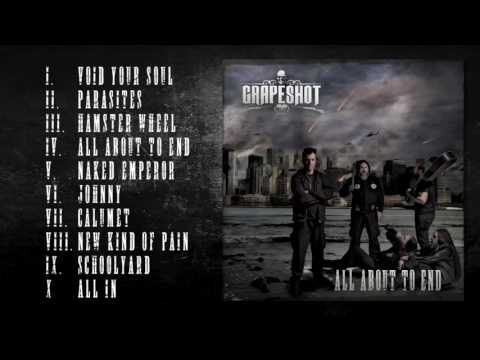 Grapeshot - All About to End - (Full Album)