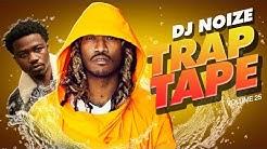 🌊 Trap Tape #25 | New Hip Hop Rap Songs January 2020 | Street Soundcloud Mumble Rap | DJ Noize Mix