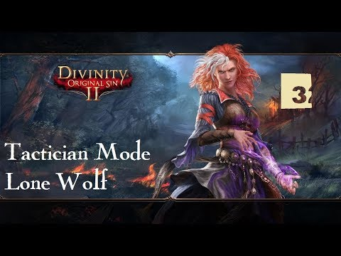 Divinity: Original Sin 2 Lone Wolf Tactician Mode #03 The Island of Fort Joy