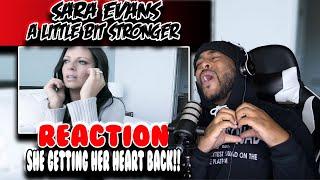 First Time hearing Sara Evans ( A Little Bit Stronger )   Reaction