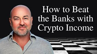 Download How to Beat the Banks with Crypto Income | Crypto | Phenom