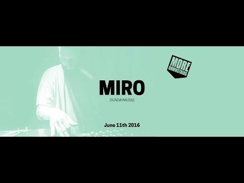 More Downstairs w/ Miro