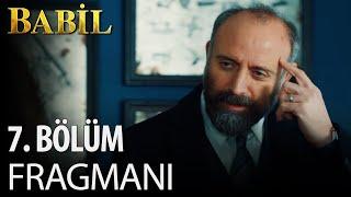 Gambar cover Babil 7. Bölüm Ön İzleme!