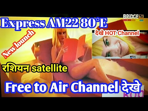 Set New Russian Satellite Express AM22 80 ° E and watch Hot Channel Free to Air