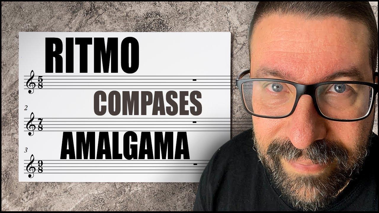 Ritmo y Compases de Amalgama - Análisis Musical