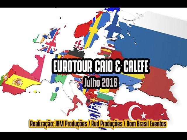 EUROTOUR CAIO & CALEFE (Julho/2016) - Parte 01