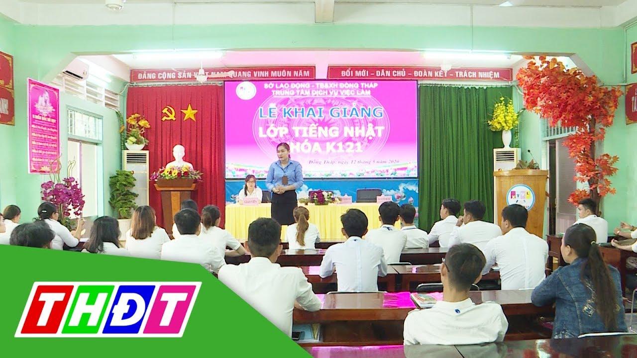 Đồng Tháp: Khai giảng Lớp tiếng Nhật và sơ tuyển lao động | THDT