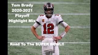 Tom Brady || 2020-2021 Playoff Highlight Mix || Tampa Bay Buccaneers