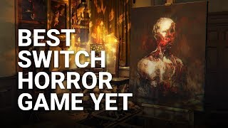 Best Horror Game on Switch Yet? | Layers of Fear: Legacy for Nintendo Switch