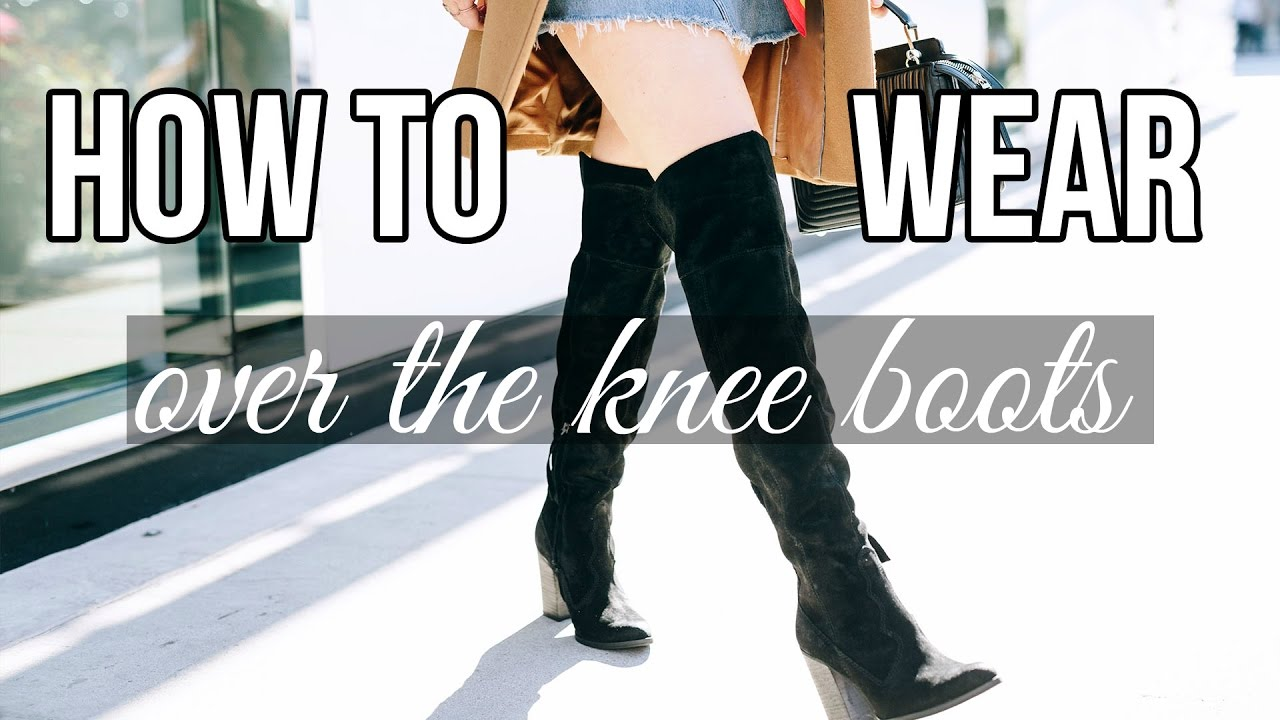 how to wear over the knee boots to work