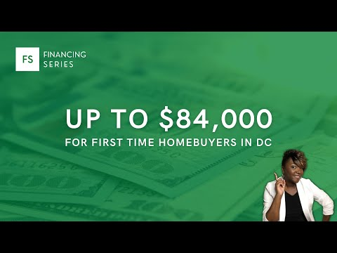 DC Home Purchase Assistance Program - Up To $84,000 To Buy A Home In DC