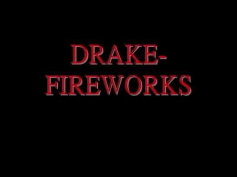 Drake Ft Alicia Keys-Fireworks lyrics