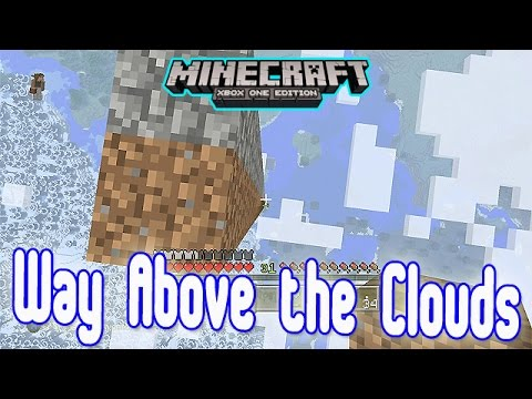Way Above the Clouds - Minecraft Xbox One Edition (Gameplay, Walkthrough)