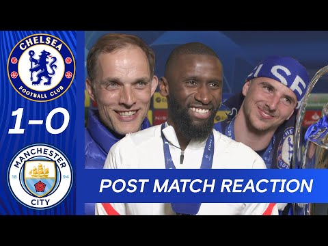 Thomas Tuchel, Rudiger & Mount React To Champions League Victory | Chelsea 1-0 Manchester City