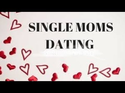 dating a single mom quote