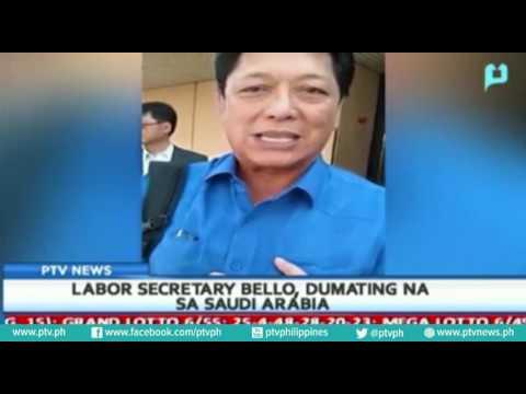 Labor Secretary Bello dumating na sa Saudi Arabia