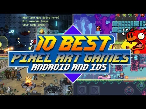 10 Best Pixel Art Games For Android And IOS